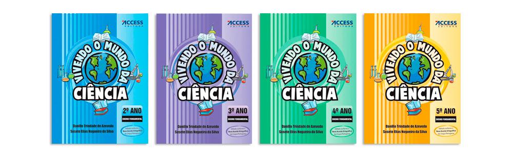Vivendo o Mundo da Ciência