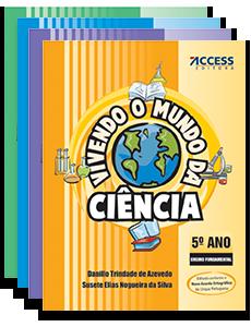 Ciências - Vivendo o Mundo da Ciência (2º ao 5º Ano)